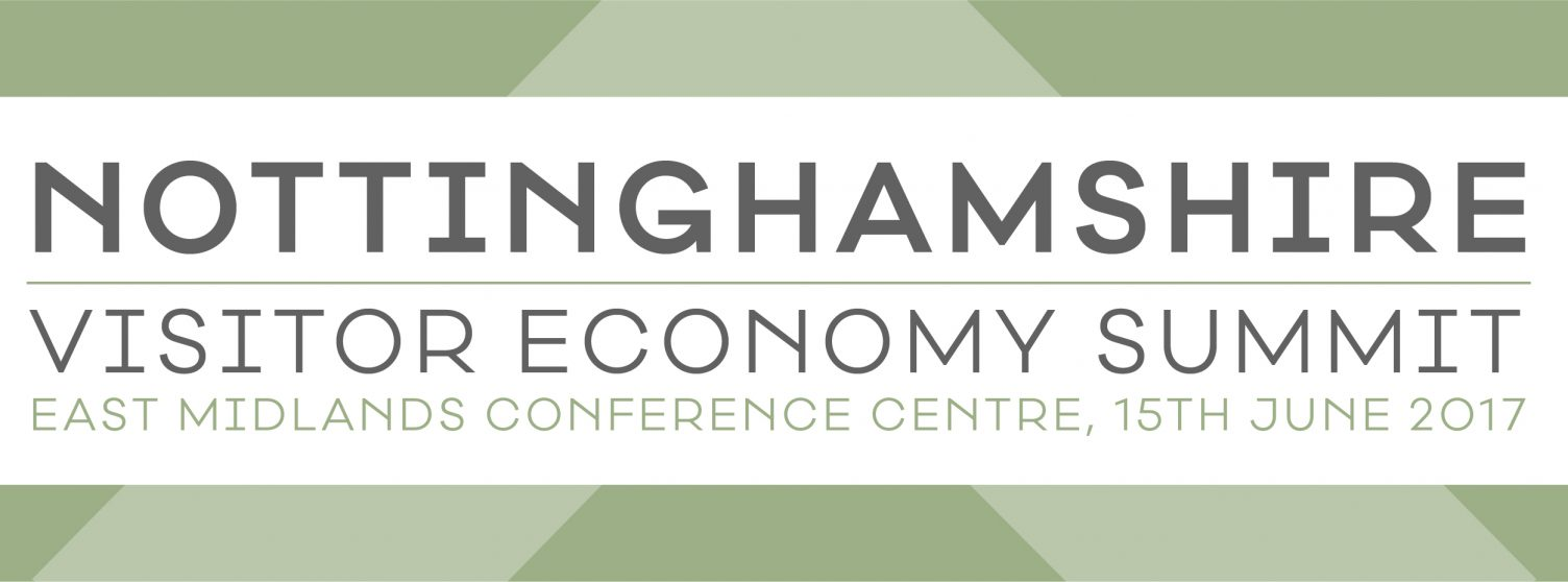 Visit Nottinghamshire Visitor Economy Summit