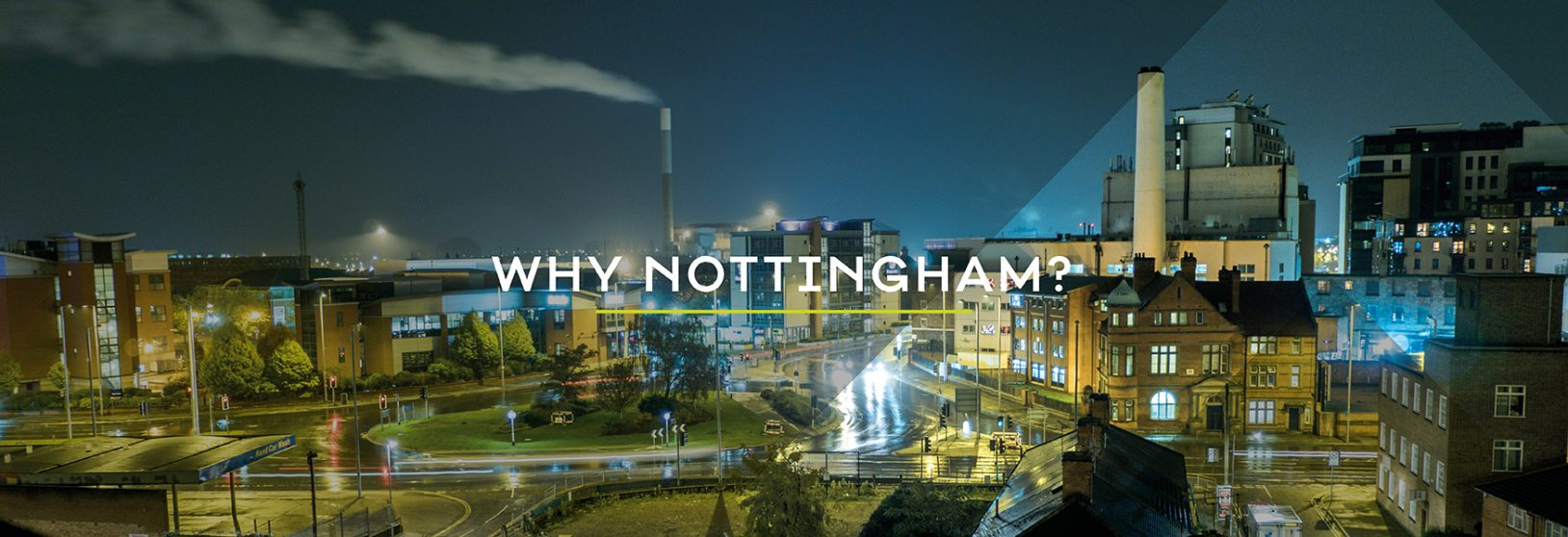 Why Nottingham?